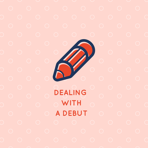 Dealing with a Debut: Let's Talk Timing